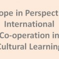 Europe in Perspective: International Co-operation in Cultural Learning